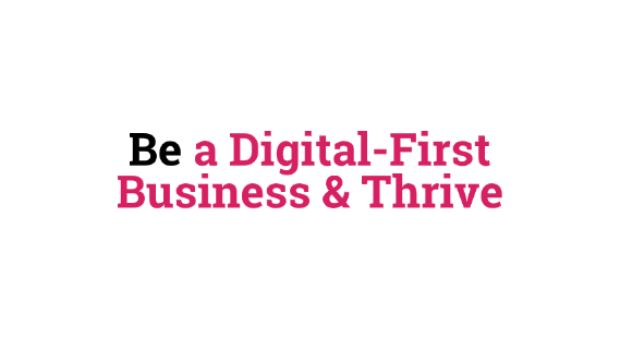 Be a Digital Business and Thrive